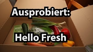 Getestet und unzufrieden: Hello Fresh (Caulius probiert es aus)