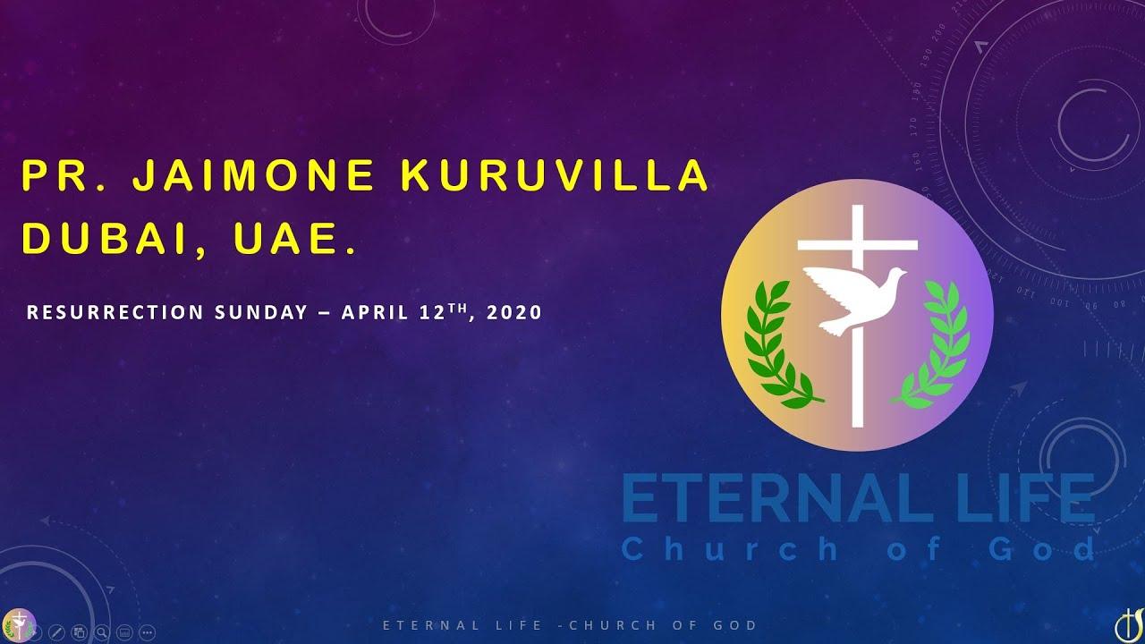 RESURRECTION SUNDAY- Pr.JAIMONE KURUVILLA