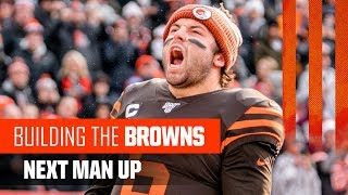 Building The Browns 2019: Next Man Up (Ep. 16)