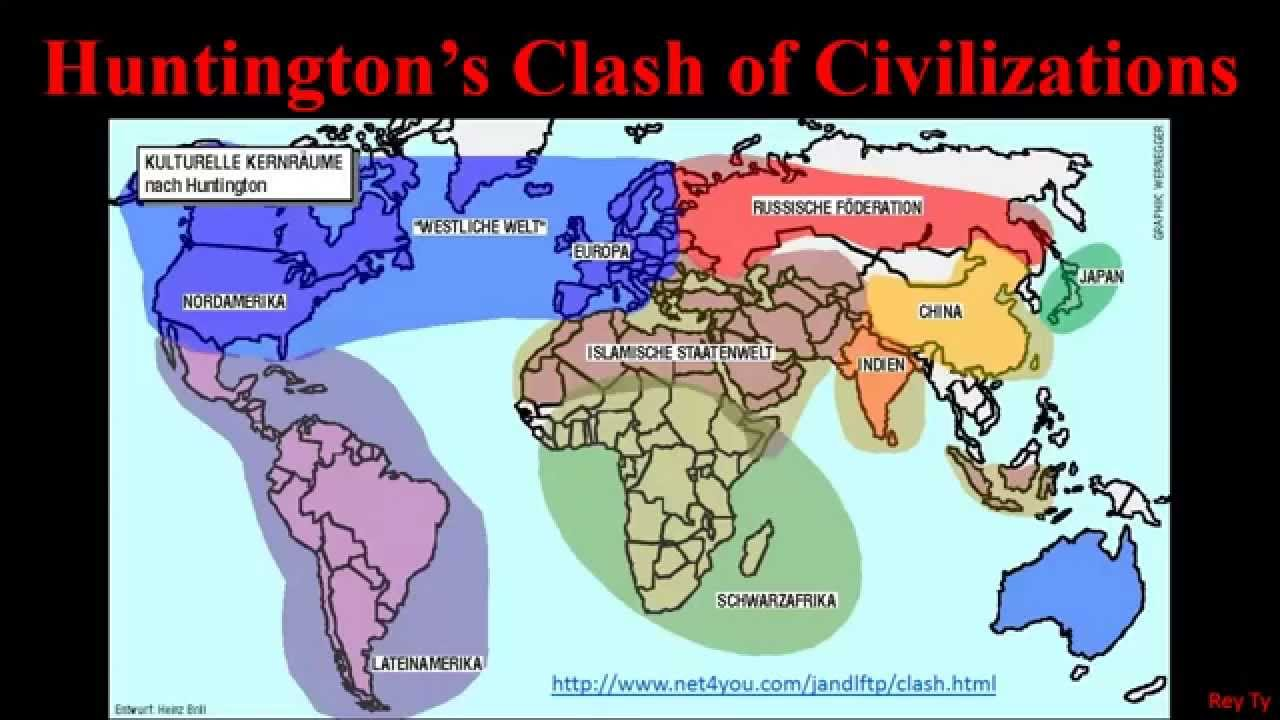 An analysis of huntingtons opinions on the clash of civilizations