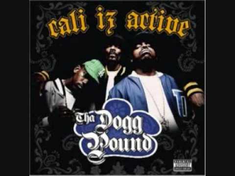 Tha Dogg Pound- Cali iz active lyrics
