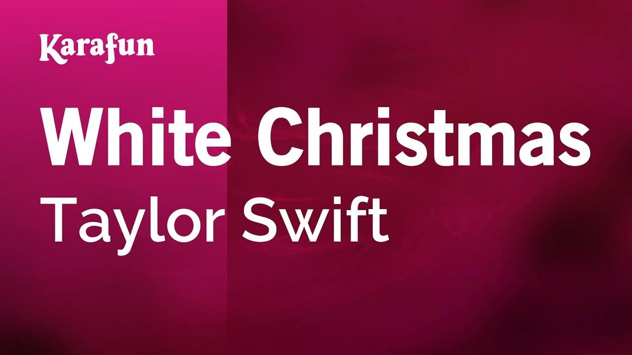 Karaoke White Christmas - Taylor Swift * - YouTube
