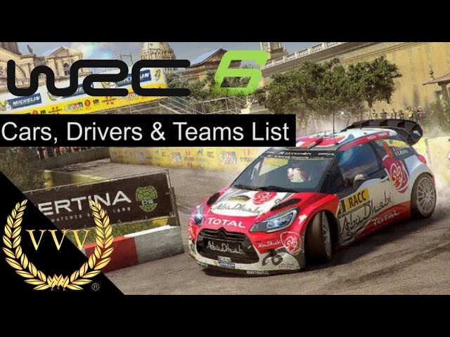 WRC 6 - Full Cars, Drivers & Teams List