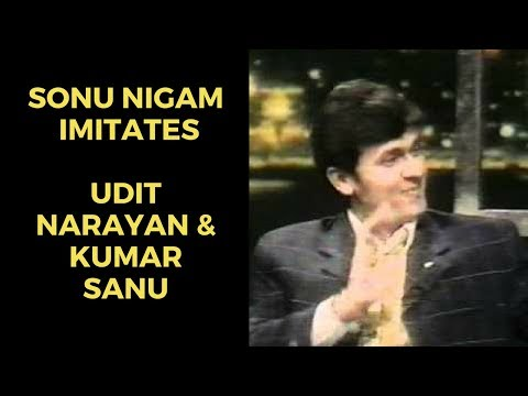 Sonu Nigam imitates Kumar Sanu & Udit Narayan