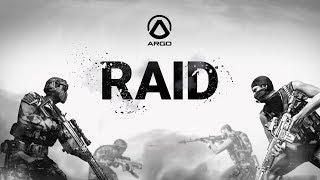 """Argo - Scenario Spotlight: """"Raid"""""""