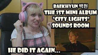 "Baixar BAEKHYUN 백현 The 1st Mini Album ""City Lights"" Sounds Room Reaction"