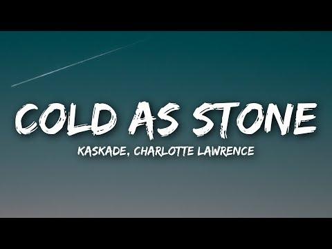 Kaskade - Cold As Stone (Lyrics / Lyrics Video) ft. Charlotte Lawrence