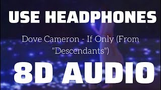Dove Cameron If Only From Descendants 8D USE HEADPHONES.mp3