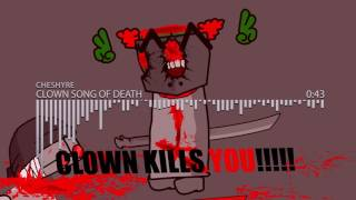 Madness Combat 5 Soundtrack Cheshyre Clown Song Of Death