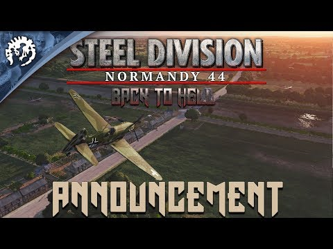 Steel Division: Normandy 44 - Back To Hell Announcement Trailer