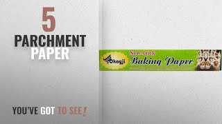 Top 10 Parchment Paper [2018]: Okayji Baking and Cooking Parchment Paper, White