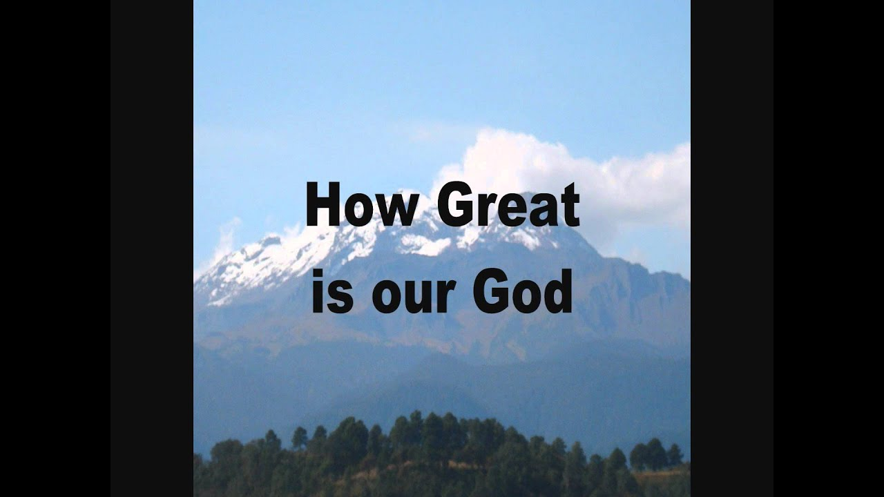 How Great is our God Chris Tomlin (With Lyrics) - YouTube  |How Great Is Our God Lyrics