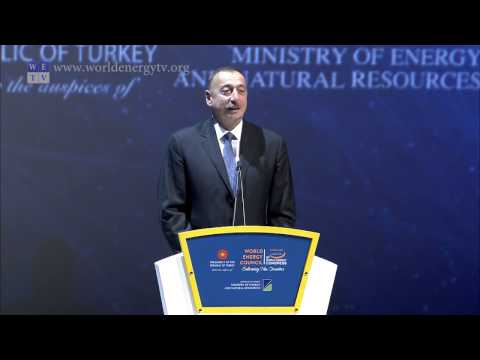World Energy Congress | Ilham Aliyev, President, Government of Azerbaijan