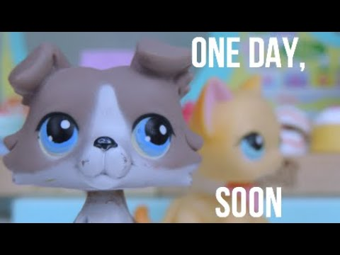 LPS: One Day, Soon ~ (Short Film)