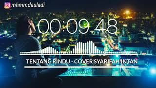 STORY WA ~ VIRZHA - TENTANG RINDU COVER (SYARIFAH INTAN) AUDIO SPECTRUM