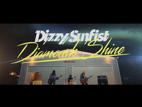"Dizzy Sunfist""Diamonds Shine""Official Music Video"