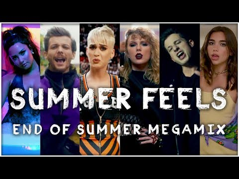 SUMMER FEELS  End Of Summer  Megamix Mashup  by Ada