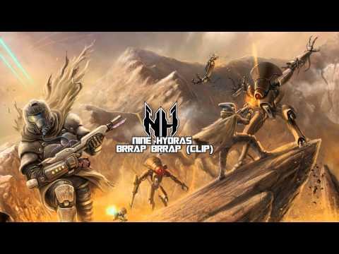 Nine Hydras - Brrap Brrap (CLIP)