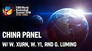 China Panel w/ W. Xuan, W. Yi, and G. Luming - FIBA World Bask…