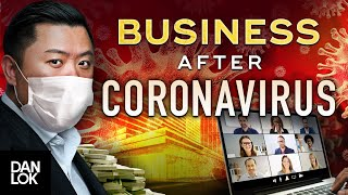 What Does The Future of Business Look Like After Coronavirus?