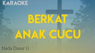 BERKAT ANAK CUCU KARAOKE -Versi Karaoke Rohani Organ Tunggal