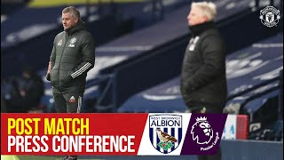 Hear from united boss ole gunnar solskjaer in his post match press conference following the draw at west brom.subscribe to manchester on ht...
