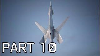 Ace Combat 7: Skies Unknown | PART 10