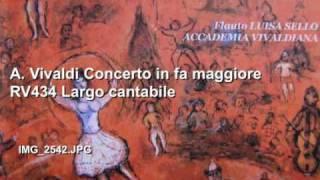 A. Vivaldi Concerto in fa maggiore RV434 Largo cantabile L.Sello, Accademia Vivaldiana