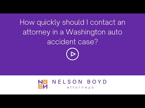 WA Car Accident Case | Contact Attorney Quickly | Personal Injury Law | Nelson Boyd | Seattle