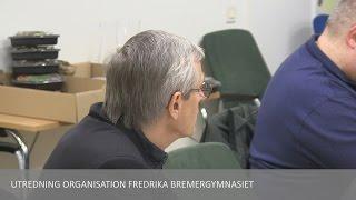 2015-11-24 Gymnasie  och vuxenutbildningsnämnden Utredning Fredrika Bremergymnasiet