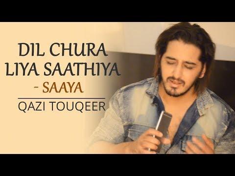 Dil Chura Liya Saathiya | Saaya | Sonu Nigam | Fan Farmaish | Qazi Touqeer