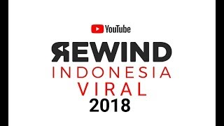 Youtube Rewind 2018 Viral In Indonesia