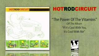 Watch Hot Rod Circuit The Power Of The Vitamins video