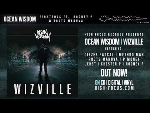 Ocean Wisdom - Righteous Feat. Rodney P & Roots Manuva (AUDIO) (Prod. Alhamra)