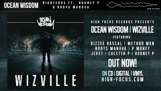 Ocean Wisdom - Righteous Feat. Rodney P & Roots Manuva (AUDIO) (Prod. Alhamra)
