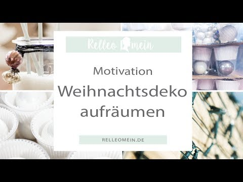 motivation zum aufr umen weihnachtsdeko aufr umen after christmas clean up youtube. Black Bedroom Furniture Sets. Home Design Ideas