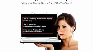 Dating Tips For Guys: NEVER Give Gifts (Too Soon)