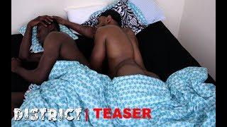 District (Film Teaser)