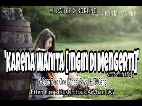 Karena Wanita [Ingin Di Mengerti]-Cover Ada Band (OfficialAudio)