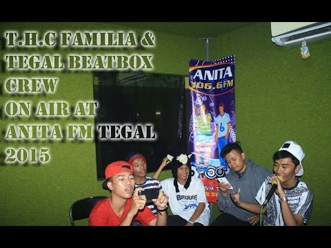 T.H.C Familia & Tegal Beatbox Crew On Air at Anita Fm Tegal