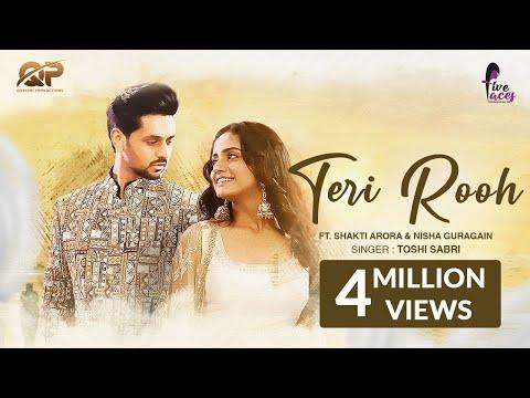 Teri Rooh (Official Video) | Toshi Sabri | Shakti Arora | Nisha Guragain | Bhanu Pandit | Vaseem Q