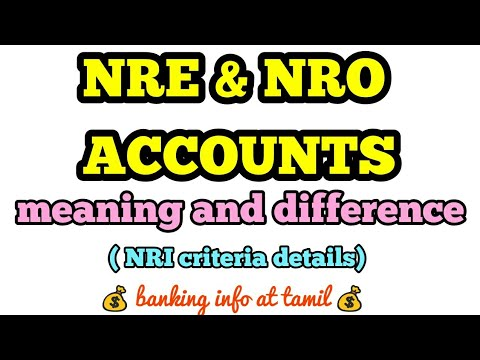 NRE & NRO accounts | meaning & difference | Tamil | NRI status details
