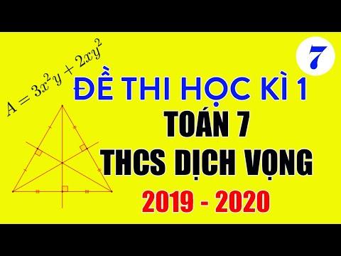Đề thi Toán lớp 7 học kì 1 năm 2019 THCS Dịch Vọng
