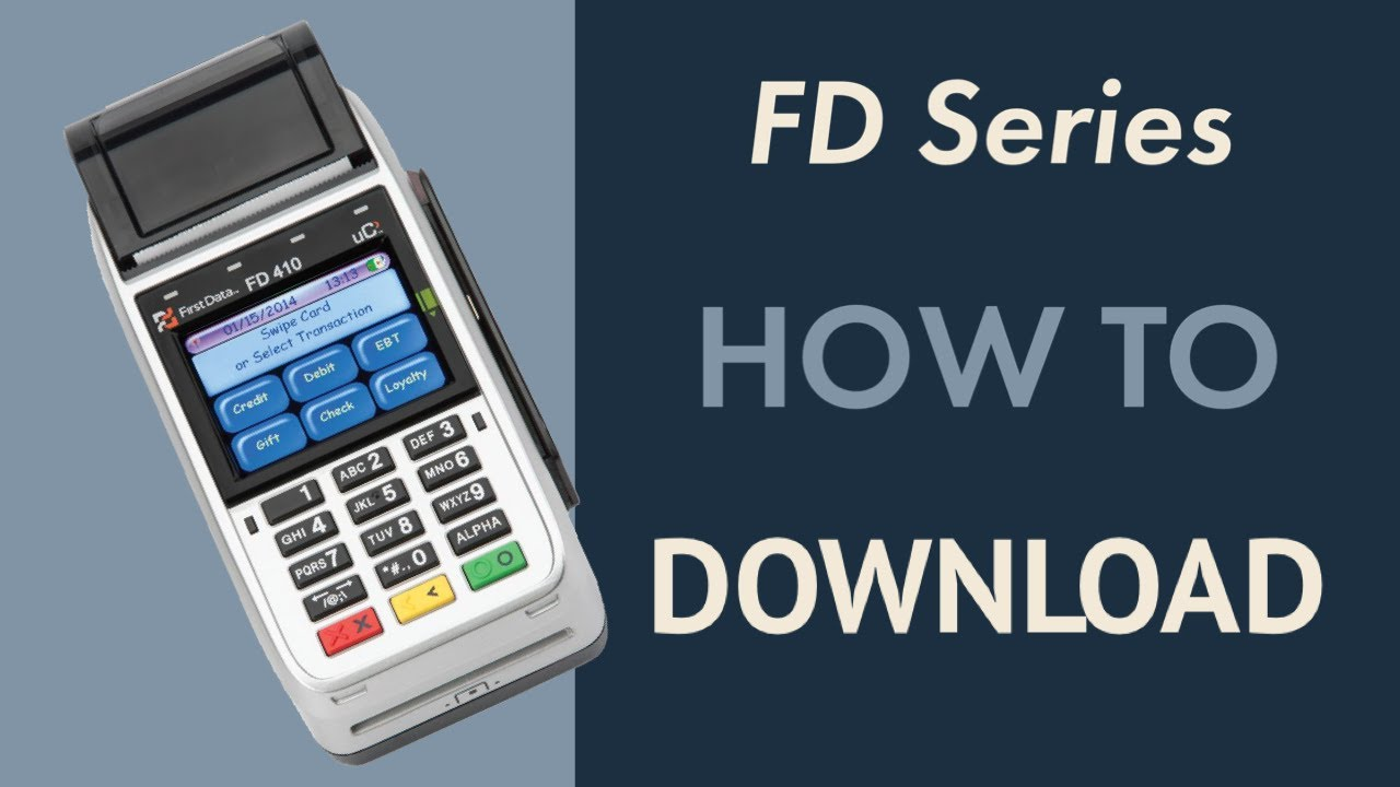 FD130: How To: Download First Data FD 130