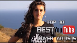Top 10 Best YouTube Cover Artists (2015)