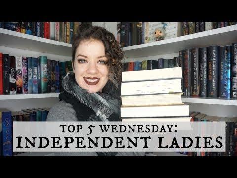 Independent Ladies | Top 5 Wednesday