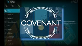 COVENANT KODI ADDON: THE NEW BEST EXODUS ALTERNATIVE