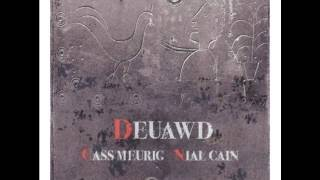 Cwyd dy Galon - Cass Meurig & Nial Cain