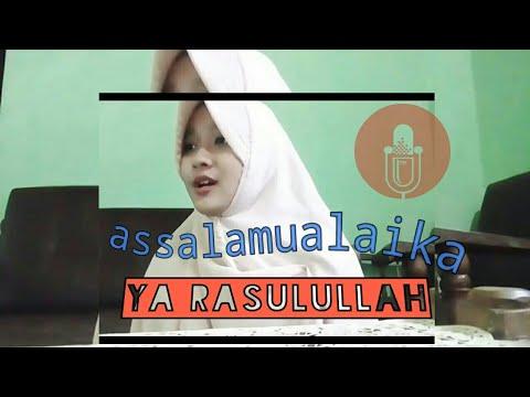 sholawat assalamualaika ya rasulullah (cover) 2017