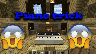 Piano trick in Minecraft pocket edition
